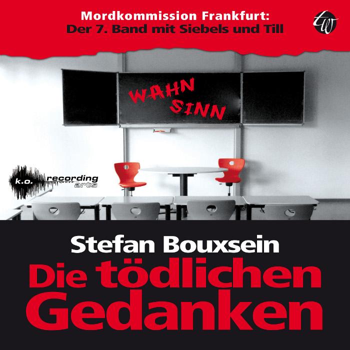 Die toedlichen Gedanken, Stefan Bouxsein