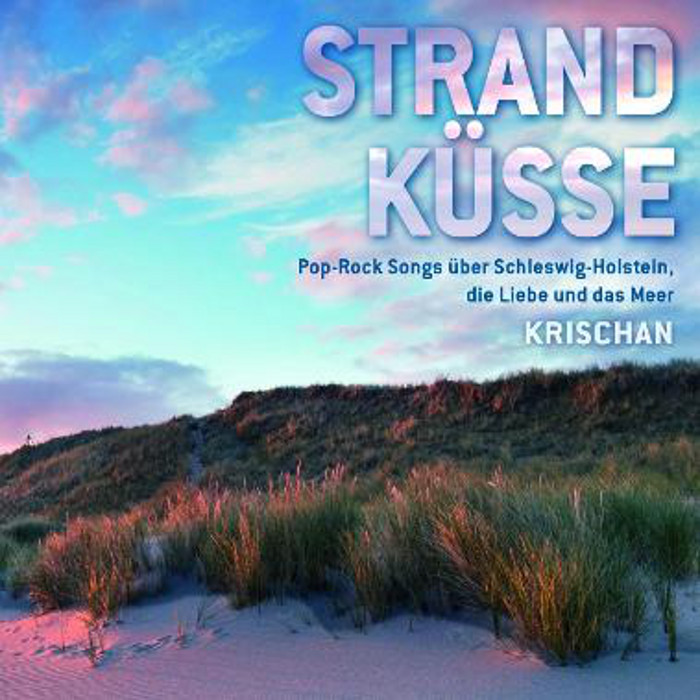 Krischan, Strand Küsse