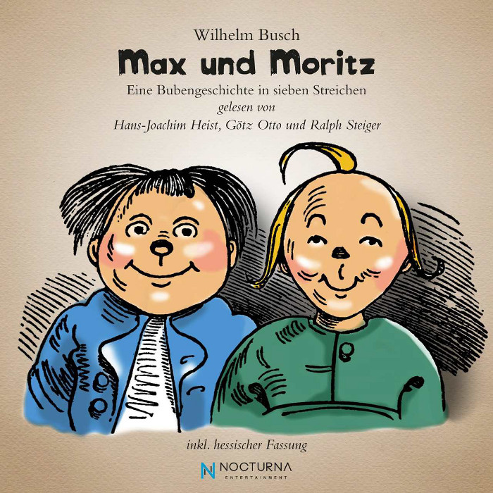 Max und Moritz, gelesen von Hans-Joachim Heist, Götz Otto und Ralph Steiger