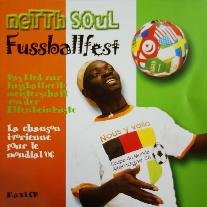 Netth Soul, Fussballfest