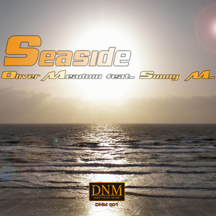 Seaside, Oliver Meadow feat. Sunny M.