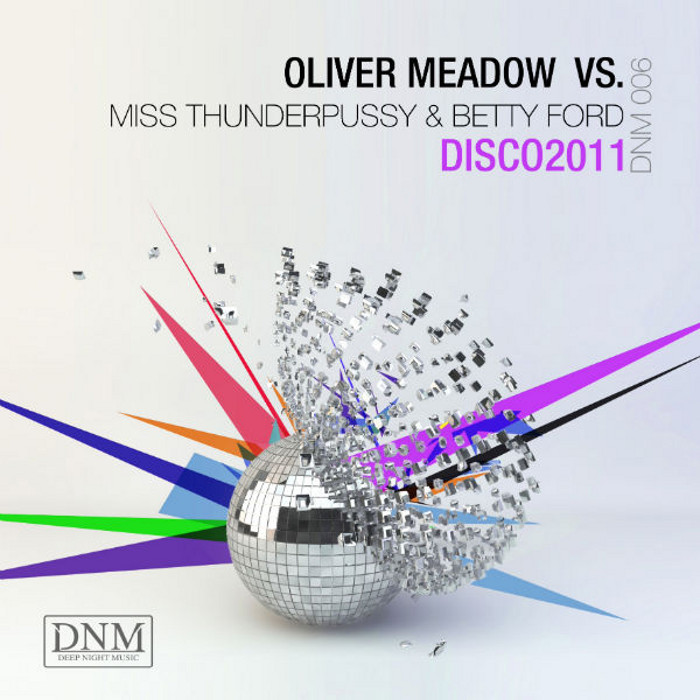 Oliver Meadow vs. Miss Thunderpussy & Betty Ford disco 2011