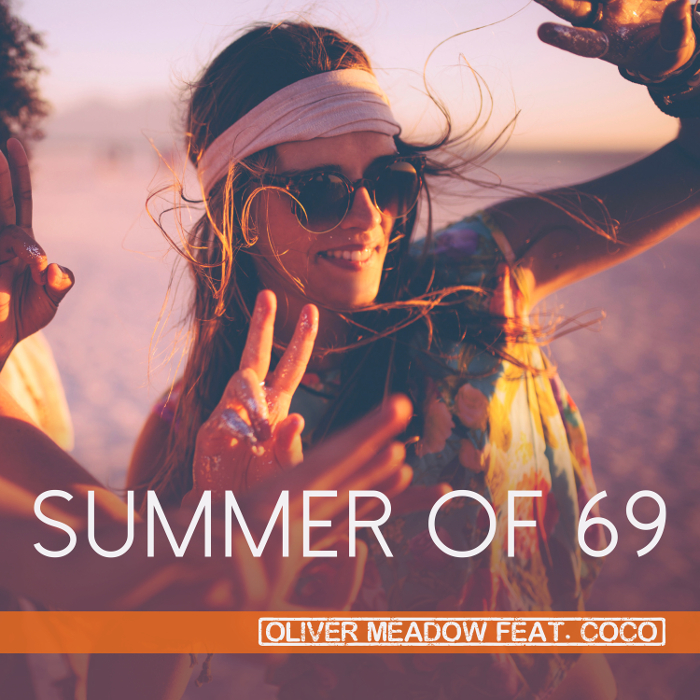 Oliver Meadow – Summer of 69 feat. Coco